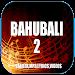 Download Bahubali 2 MV 1.0 APK