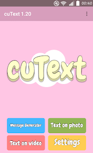 screenshot of CuText : Generate cute message version 1.24