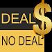 Download Deal NO DeaI 1.8 APK