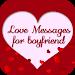 Download Love Messages for Boyfriend - Share Flirty Texts 4.0 APK
