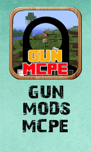 Download Mods Gun Mod For MCPE 1.0 APK