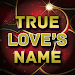 Download True Love's name 1.1 APK
