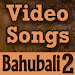 Download Video Song of Bahubali 2 Movie 4.1 APK