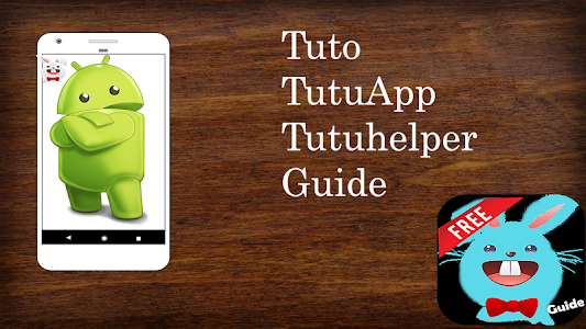 Download tuto tutuapp tutu helper guide 1.0 APK